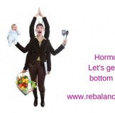 Hormones – Let's get to the bottom of it all!